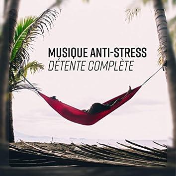 Détente complète - Musique anti-stress (Guitare et sons de la nature pour la relaxation profonde)
