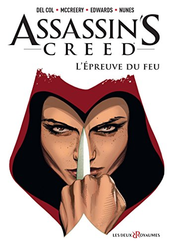 Assassin's Creed Comics - Tome 01: L'épreuve du feu