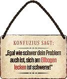 schilderkreis24 – Cartel de chapa divertido con texto en alemán 'Konfuzius SAGT', decoración divertida, vintage, retro, humor, idea de regalo para cumpleaños, Navidad, 18 x 12 cm