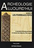 Gournay III - Les fourreaux d'épée. Le sanctuaire de Gournay-sur-Aronde et l'armement des Celtes de la Tène moyenne