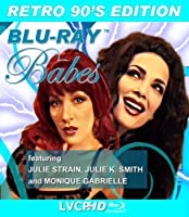 Blu-ray Babes starring Julie Strain, Monique Gabrielle and Julie K. Smith
