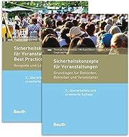 Paket Sicherheitskonzepte fuer Veranstaltungen: Grundlagen fuer Behoerden, Betreiber und Veranstalter sowie Best Practices