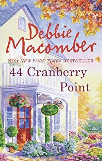 44 Cranberry Point (A Cedar Cove Novel) by Debbies Macomber(1905-07-02)