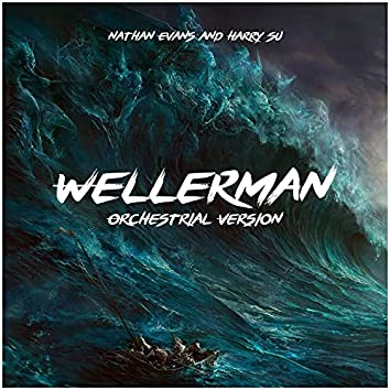 Wellerman (Orchestrial Version) (feat. Nathan Evans)