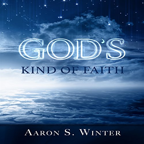 God's Kind of Faith audiobook cover art