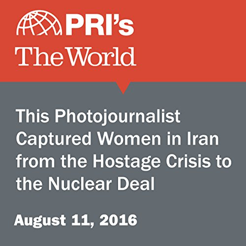 This Photojournalist Captured Women in Iran from the Hostage Crisis to the Nuclear Deal cover art