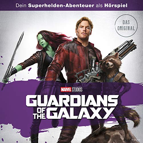 MARVEL Guardians of the Galaxy Vol. 1. Das Original-Hörspiel zum Film Titelbild