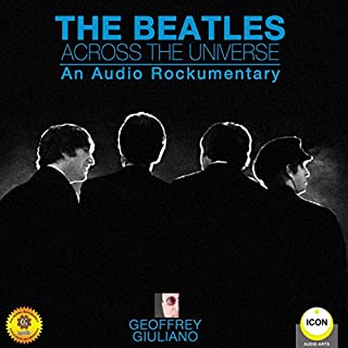 The Beatles Across the Universe - An Audio Rockumentary cover art