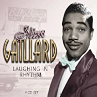 Laughing in Rhythm by SLIM GAILLARD (2003-08-19)