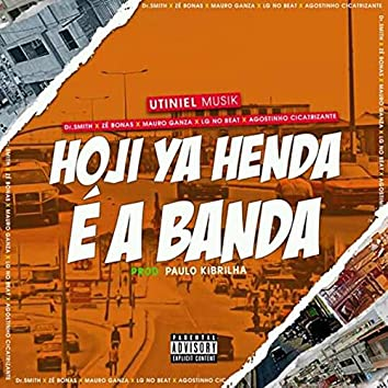Hoji Ya Henda É a Banda