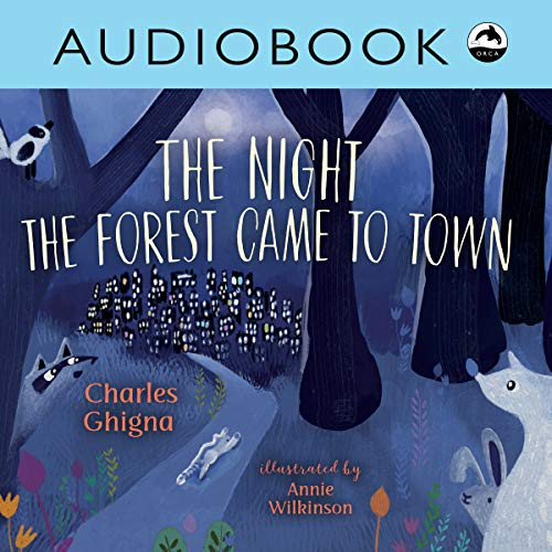 The Night the Forest Came to Town audiobook cover art