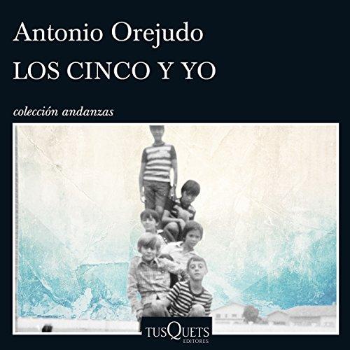 Los Cinco y yo audiobook cover art