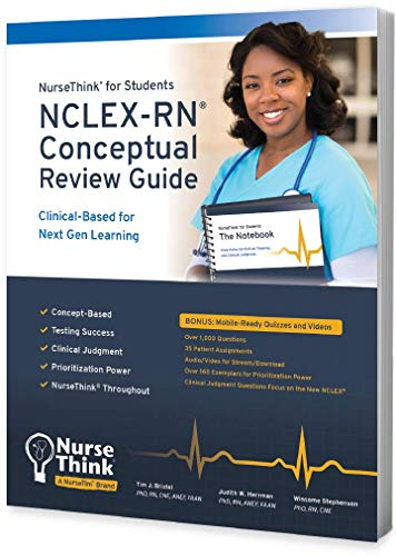 NurseThink® for Students: NCLEX-RN Conceptual Review Guide: Clinical-Based for Next Gen Learning