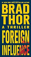 Foreign Influence (The Scot Harvath Series)