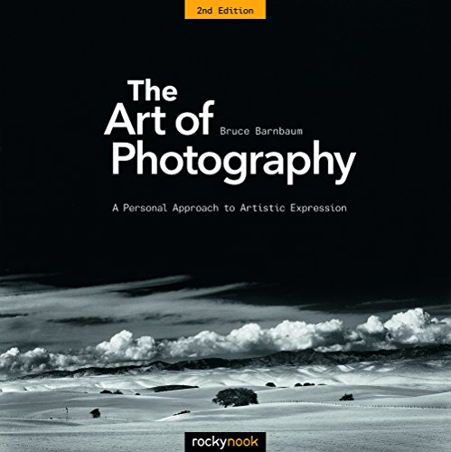 Barnbaum, B: Art of Photography: A Personal Approach to Artistic Expression