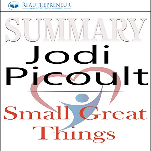 Summary: Small Great Things, A Novel by Jodi Picoult cover art
