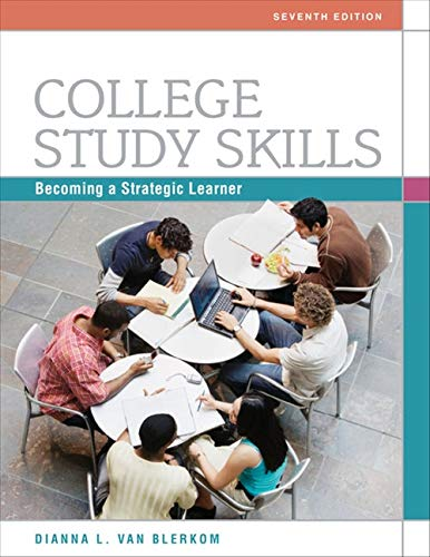 Compare Textbook Prices for College Study Skills: Becoming a Strategic Learner 7 Edition ISBN 9780495913511 by Van Blerkom, Dianna L.