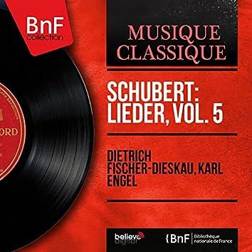 Schubert: Lieder, vol. 5 (Mono Version)