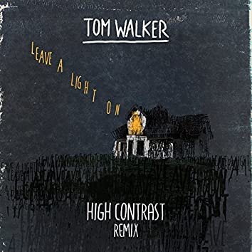 Leave a Light On (High Contrast Remix)