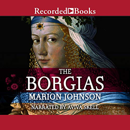 The Borgias Audiobook By Marion Johnson cover art