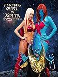Thong Girl vs Xolta