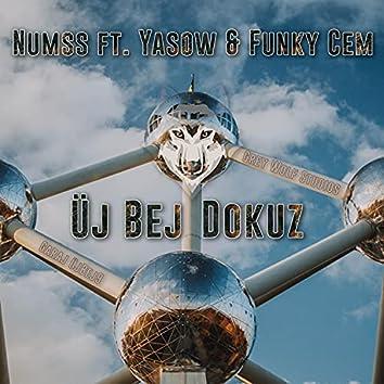 Üj Bej Dokuz (feat. Yasow & Funky Cem)