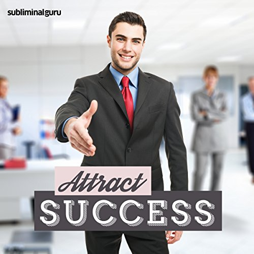 Attract Success - Subliminal Messages cover art