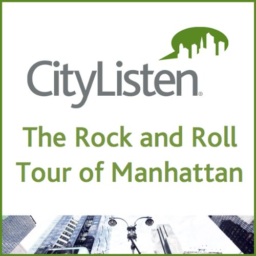 The Rock and Roll Tour of Manhattan audiobook cover art
