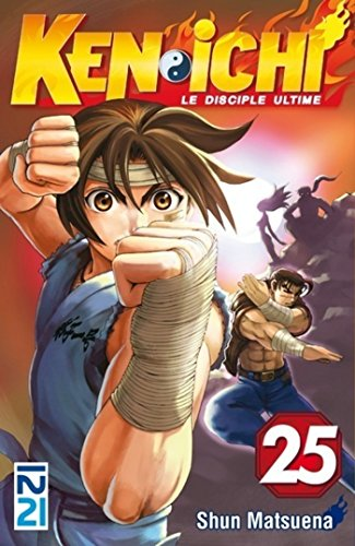Ken-ichi, saison 1 : Le disciple ultime - tome 25 (Kenichi - Le disciple ultime)