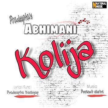 Abhimani Kolija - Single
