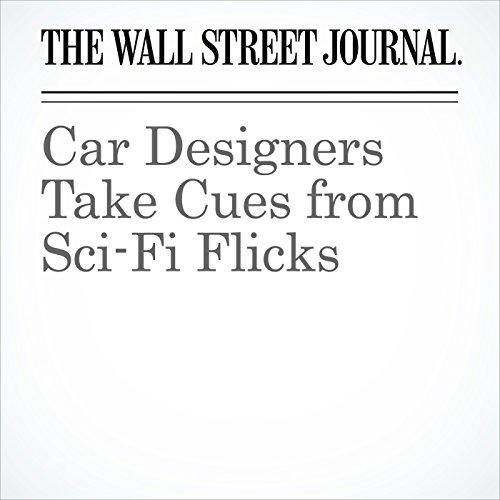 Car Designers Take Cues from Sci-Fi Flicks cover art