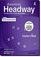 Second Edition Level 4 Teacher's Book with access to Teacher Resource Center (American Headway)