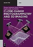 Close-Range Photogrammetry and 3D Imaging (De Gruyter STEM) - Thomas Luhmann