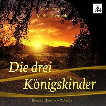 Die Drei Königskinder - The Three Kings Kids (Original Motion Picture Soundtrack)