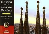 El temple de la Sagrada Família