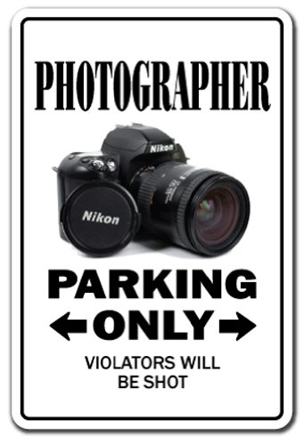 PHOTOGRAPHER - Parking Sign Gift