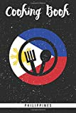 Cooking Book Philippines: Self-writing cookbook for the filipino cuisine. Blank journal recipe book to fill out all your favourite asian meals