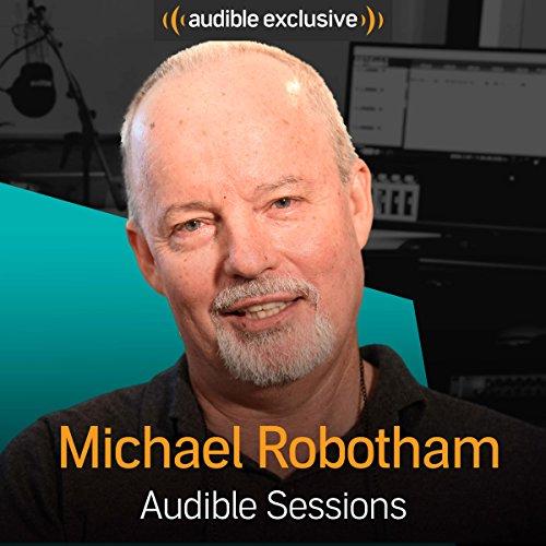 Michael Robotham     Audible Sessions: FREE Exclusive Interview              Autor:                                                                                                                                 Holly Newson                               Sprecher:                                                                                                                                 Michael Robotham                      Spieldauer: 11 Min.     2 Bewertungen     Gesamt 5,0
