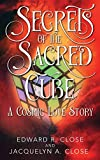 Secrets of the Sacred Cube: A Cosmic Love Story