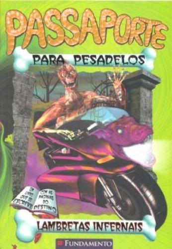 Passaporte Para Pesadelos. Lambretas Infernais (Em Portuguese do Brasil)