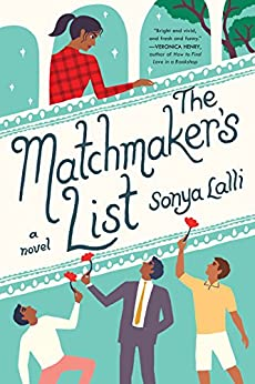 The Matchmaker's List by [Sonya Lalli]