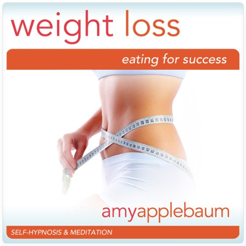 Weight Loss: Eating for Success (Self-Hypnosis & Meditation) cover art
