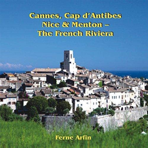 Cannes, Cap d'Antibes, Nice, & Menton audiobook cover art