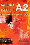 Nuevo DELE A2: Versión 2020. Preparación para el examen. Modelos de examen DELE A2