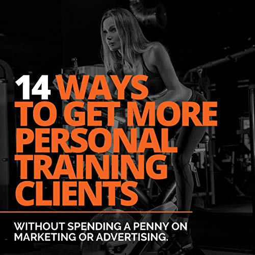 14 Ways to Get More Personal Training Clients audiobook cover art