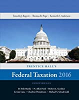 Prentice Hall's Federal Taxation 2016 Individuals (29th Edition)