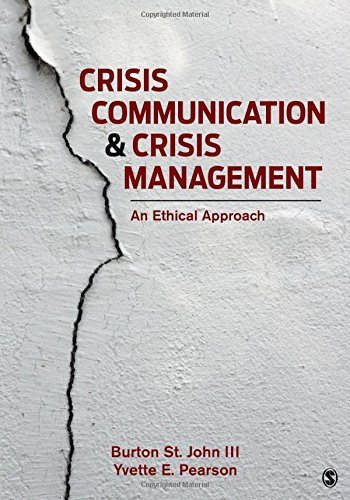 Crisis Communication and Crisis Management: An Ethical Approach