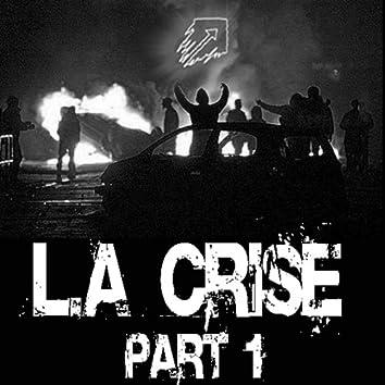La Crise, vol. 1