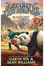 BY Nix, Garth ( Author ) [{ Blood Ties (Spirit Animals #03) By Nix, Garth ( Author ) Apr - 03- 2014 ( Hardcover ) } ]