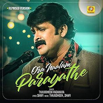 Oru Naalum Parayathe (Reprised Version)